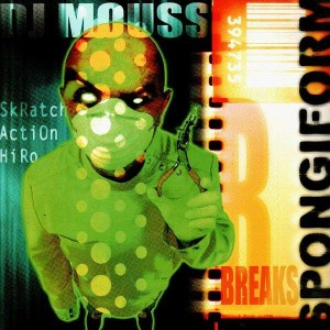 DJ Mouss - Spongiform Breaks - LP