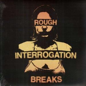 Toadstyle - Rough Interrogation Breaks - LP