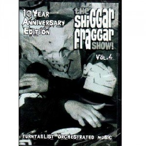 The Shiggar Fraggar Show vol.4 - 10 year anniversary - DVD