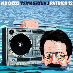Mr.Oizo - Transexual / Patrick 122 - 12''