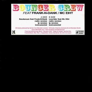 DJ Cam - Bouncer Crew (Feat. Frank-N-Dank & MC Eiht) - 12''