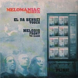 Melomaniac - Touch (by El Da Sensei) / Front to back (by Melodiq)  - 12