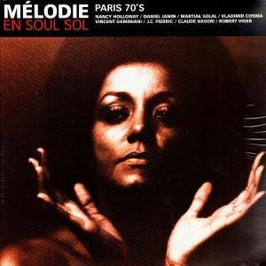 Mélodie En Soul Sol - Paris 70's - 2LP