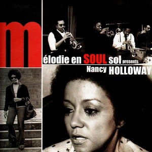 Nancy Holloway - Mélodie En Soul Sol presents... Nancy Holloway - Vinyl EP