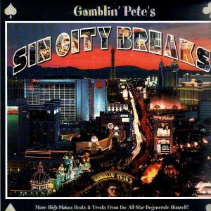 Melo-D - Gamblin' Pete's Sin City Breaks - LP