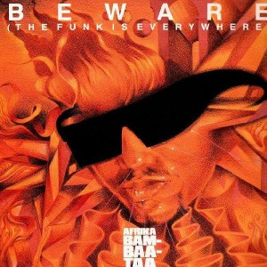 Afrika Bambaataa & Family - Beware (The funk is everywhere) - LP