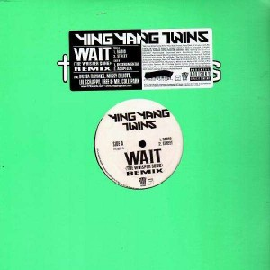 Ying Yang Twins - Wait (The Whisper Song) - 12''