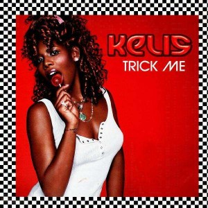Kelis - Trick me - 12''