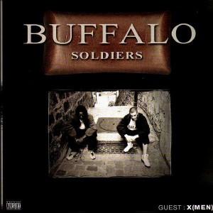 Buffalo Soldiers - Braquage 2000 (feat. X Men) / Je craque / Laisse les croire - 12''