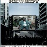 Kennedy - Tout ce que j'voulais - Vinyl EP