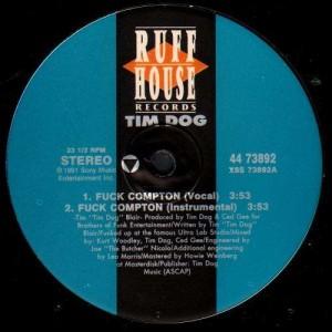 Tim Dog - Fuck Compton / Goin' wild in the penile - 12''
