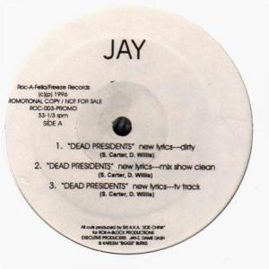 Jay-Z - Dead Presidents / Ain't no nigg@ - promo 12''