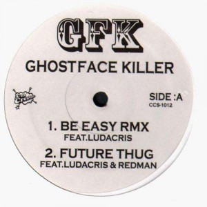 Ghostface Killah - Be easy remix / Future thug / NY wildstyle remix - 12''
