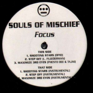 Souls of Mischief - Shooting stars / Step off / Maximize 3rd eyes - LP
