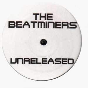 The Beatminers - Unreleased - 12''