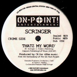Scringer - Thatz my world / Do that shhh - 12''