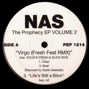Nas - Virgo / Life's still a bitch / Just another moment / For the love of you - 12''