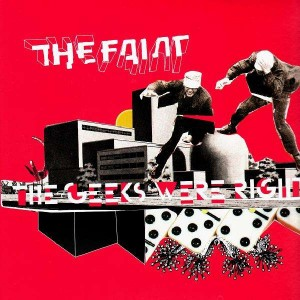 The Faint - The geeks were right - BNR26 - 12''