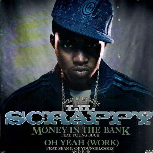 Lil Scrappy - Money in the bank (feat. Young Buck) / Oh yeah (feat. Sean and E-40) - 12''