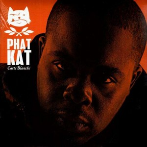 Phat Kat - Carte blanche - 2LP