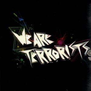 We Are Terrorists - Don't panic EP - 12''