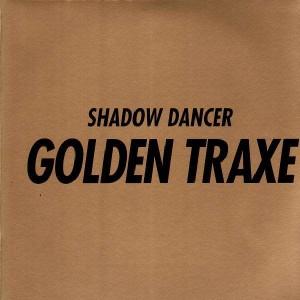 Shadow Dancer - Golden Traxe - 2LP