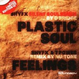 Shy FX - Plastic Soul (D Bridge remix) / Shy FX & T Power - Feelings (Nu:Tone remix) - 12''