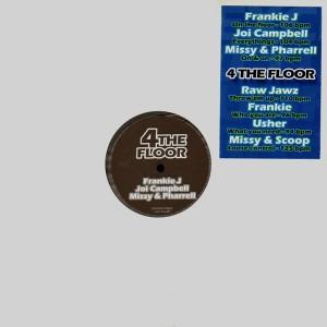 4 The Floor - Frankie J, Joi Campbell, Missy & Pharrell, Usher... - promo 12''