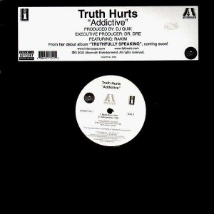 Truth Hurts - Addictive - 12''