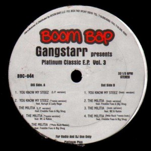 Gang Starr - You know my steez / The milita - 12''