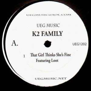 K2 Family - That girl thinks she's fine / It's goin down - 12''