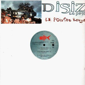 Disiz La Peste - Le poisson rouge / Plus l'temps - 12''