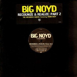 Big Noyd - Recognize and realize parts 1 and 2 - 12''