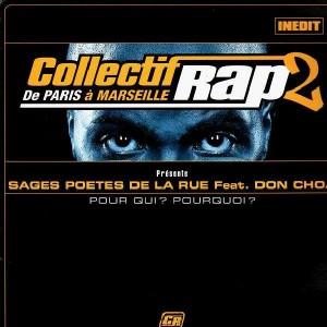 Les Sages Poètes De La Rue - Pour qui ? Pour quoi ? (feat. Don Choa) / Un homme et un micro - 12''