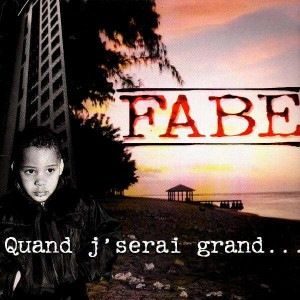 Fabe - Quand j'serai grand / Scred Connexion - 12''