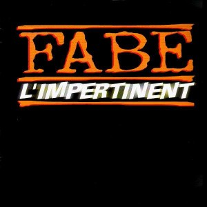 Fabe - L'impertinent - 12''
