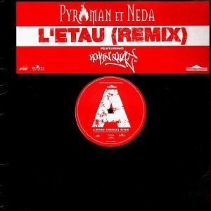 Pyroman & Neda - L'etau remix (feat. Rockin' Squat) - 12''