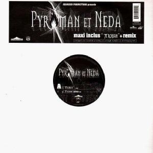Pyroman & Neda - Py Roman + remix - 12''