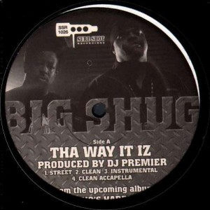 Big Shug - Tha way it iz / Who? (Got my back) - 12''