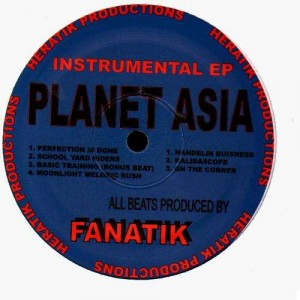 Planet Asia - Instrumental EP (All beats produced by Fanatik) - Vinyl EP