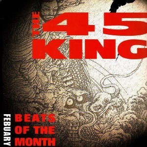 The 45 King - Beats of the Month : Febuary - LP