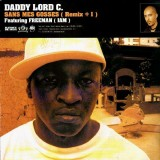Daddy Lord C. - Sans mes gosses remix (feat. Freeman) / Laisse seulement (feat. Sinik & Veust Lyricist) - 12''