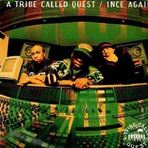 A Tribe Called Quest - 1nce again / One, Two, Shit / Scenario remix - 12''