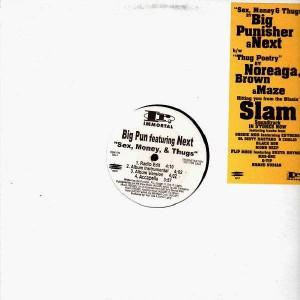 Big Pun & Next - Sex, money & thugs / Noreaga, Brown & Maze - Thug poetry - 12''