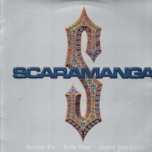 Scaramanga - Special Efx - Cash flow / Holdin new cards - 12''