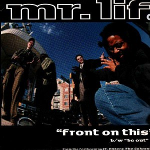 Mr. Lif - Front on this / Be out - 12''