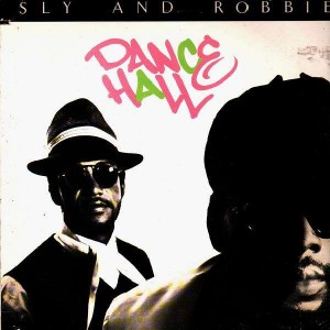 Sly And Robbie - Dance Hall - 12''