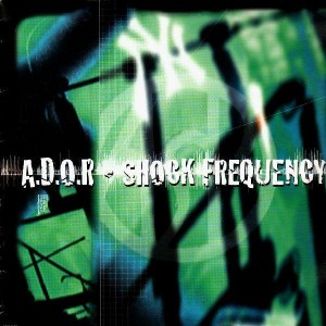 A.D.O.R. - Shock frequency - LP