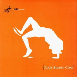 Rock Steady Crew - Used to wish i could break with Rock Steady / The Boogiedown BX - 12''