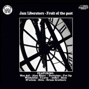 Jazz Liberatorz - Fruit of the past - CD